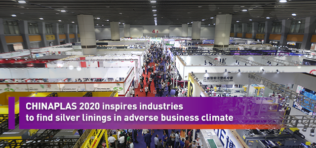 CHINAPLAS 2020 inspires industries to find silver linings in adverse business climate